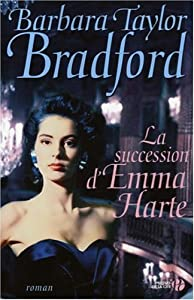 "Afficher ""La succession d'Emma Harte"""