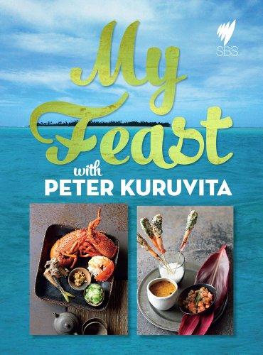My Feast by Peter Kuruvita