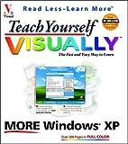 Teach Yourself VISUALLY More Windows XP, Ruth Maran, 0764536982