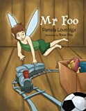 Mr Foo, Pamela Loveridge, 147975367X