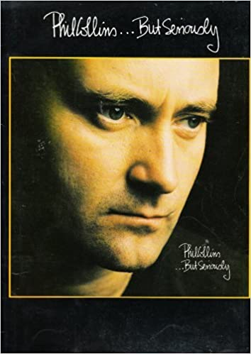 phil collins but seriously songbook