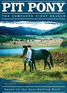 Pit Pony: Season 1: Based on the Best-Selling Book [Import]