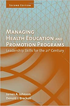 Book Managing Health Education And Promotion Programs: Leadership Skills For The 21St Century