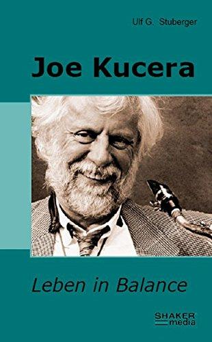Joe Kucera: Leben in Balance