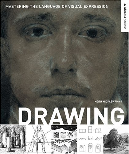 Drawing: Mastering the Language of Visual Expression (Abrams Studio) by Harry N Abrams, Inc