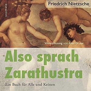 Also sprach Zarathustra: Ein Buch für Alle und Keinen Hörbuch