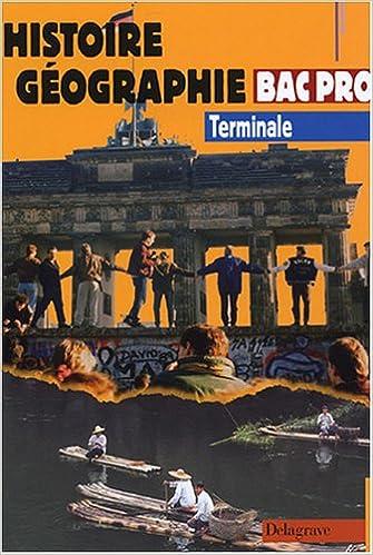 En ligne Histoire Géographie Bac Pro Tle pdf epub