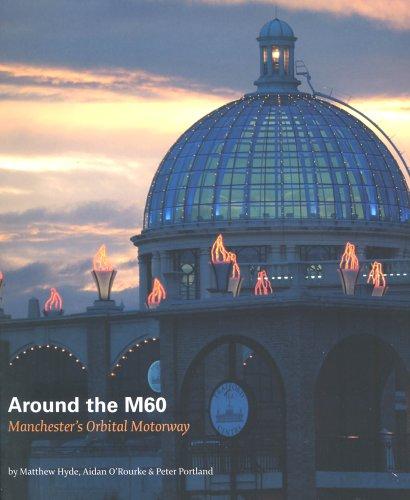 Around the M60: Manchester's Orbital Motorway
