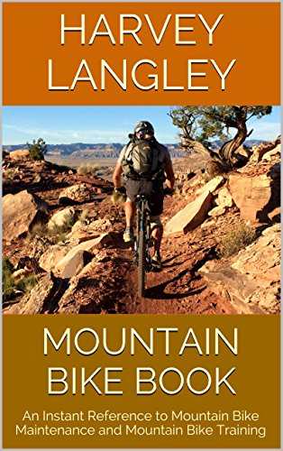 - Mountain Bike Book: An Instant Reference to Mountain Bike Maintenance and Mountain Bike Training