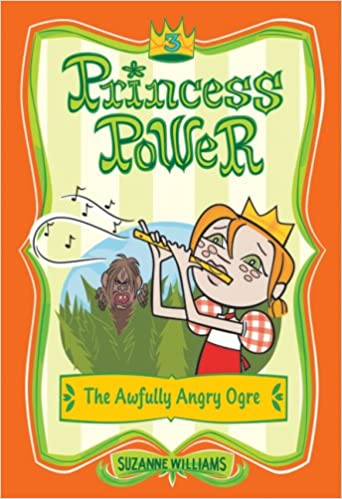Télécharger des ebooks en pdf gratuitementThe Awfully Angry Ogre (Princess Power, No. 3) (French Edition) PDF iBook by Suzanne Williams