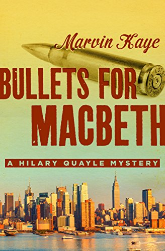 Bullets for macbeth the hilary quayle mysteries book 3 kindle bullets for macbeth the hilary quayle mysteries book 3 by kaye marvin fandeluxe Document