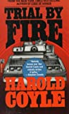 Trial by Fire, Harold Coyle, 0671796585