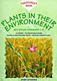 Plants in Their Environment KS1 (Resource Bank Science)