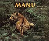 Peru's Amazonian Eden: Manu National Park and Biosphere Reserve  (English and Spanish Edition)