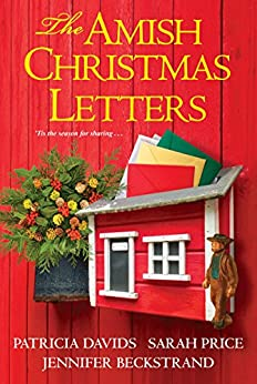 The Amish Christmas Letters by [Davids, Patricia, Price, Sarah, Beckstrand, Jennifer]