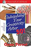 Unleashing Your Creativity After 50!, Gene Perret, 1884956815