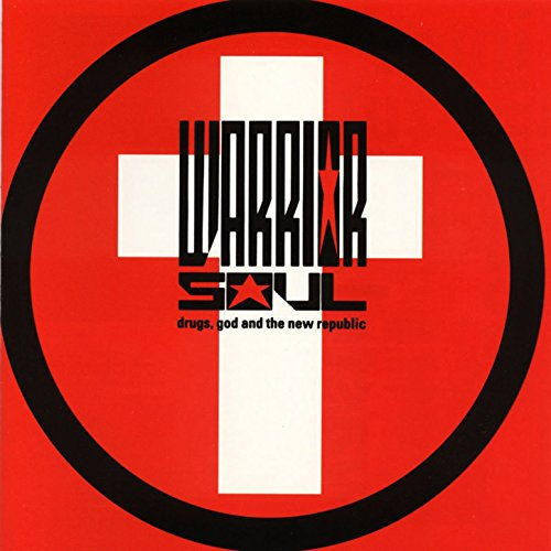 Warrior Soul - Drugs, God And The New Republic (1991) [FLAC] Download