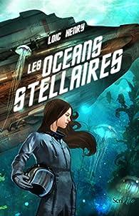 Les océans stellaires par Loïc Henry