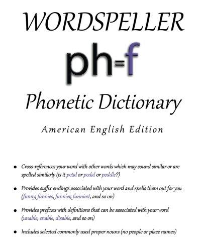 Amazon.com: Wordspeller Phonetic Dictionary: American English ...