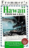 Frommer's Hawaii from $60 a Day, 1996, Frommer's Staff, 0028606434