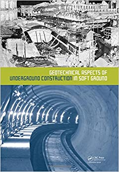 Geotechnical Aspects of Underground Construction in Soft Ground