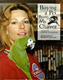 Buying a Pet from Ms. Chavez, Alice K. Flanagan, 0516207733