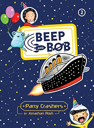 Party Crashers (Beep and Bob)