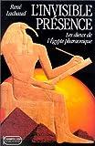 L'invisible présence : Les dieux de l'Égypte pharaonique