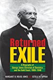 Returned Exile: A Biographical Memoir of George James Christian of Dominica and the Gold Coast, 1869-1940