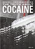 The Truth about Cocaine, Tamra Orr, 1477718974