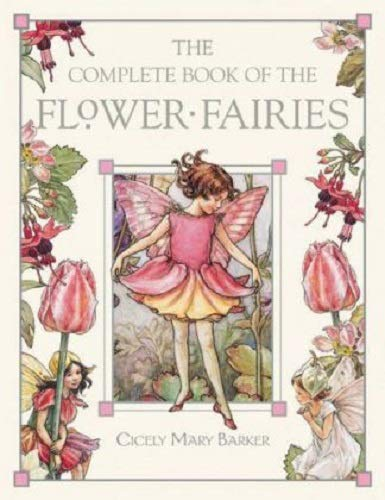 The Complete Book of the Flower Fairies (Best Careers For Over 50 Year Olds)