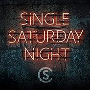 Single Saturday Night