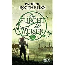 Die Furcht des Weisen / Band 1: Die Königsmörder-Chronik. Zweiter Tag (German Edition)