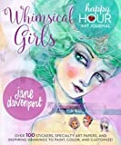 Whimsical Girls (Happy Hour Art Journal)
