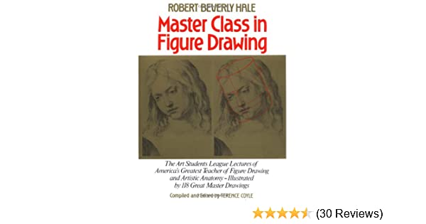 Master Class In Figure Drawing Robert Beverly Hale Terence Coyle