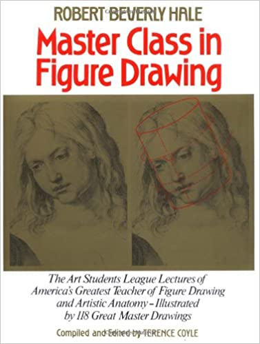 Master Class in Figure Drawing: Robert Beverly Hale, Terence Coyle ...