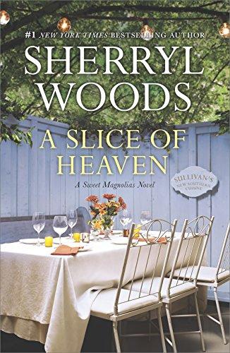 - A Slice of Heaven: A Novel (The Sweet Magnolias Book 2)