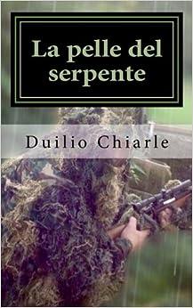 La pelle del serpente: Storie della guerra fredda: Volume 1