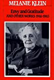Envy and Gratitude and Other Works, 1946-1963, Melanie Klein, 0029184401