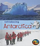 Introducing Antarctica, Anita Ganeri, 1432980408