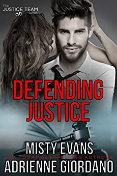 Defending Justice (The Justice Team Book 6) by [Evans, Misty, Giordano, Adrienne]