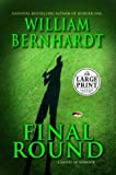 Final Round, William Bernhardt, 0375432760