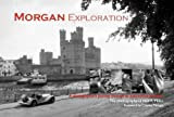 Morgan Exploration, Neil A. Miller, 0615275087