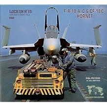 Lock On No. 15: F/A-18 A/C & CF-18C Hornet