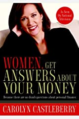 Women, Get Answers About Your Money: Because There Are No Dumb Questions About Personal Finance Kindle Edition