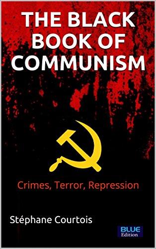 The Black Book of Communism: Crimes, terror, repression (English Edition)