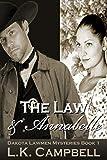 The Law & Annabelle (Dakota Lawmen Mysteries Book 1)