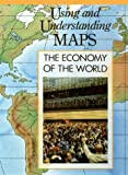 The Economy of the World, , 0791018091