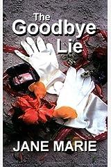 The Goodbye Lie Paperback