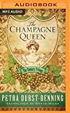 img - for The Champagne Queen (The Century Trilogy) book / textbook / text book